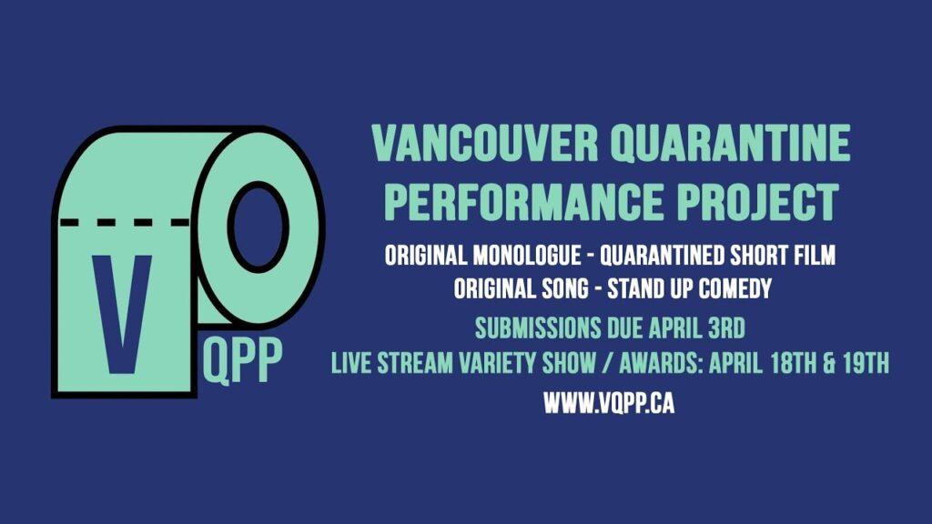 Vancouver Quarantine Performance Project